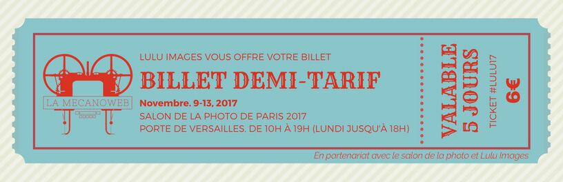 Bon plan pour le salon de la photo 2017