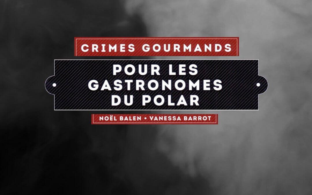 Crimes Gourmands