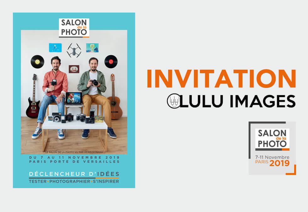 Invitation pour le Salon de la Photo offerte par LULU IMAGES